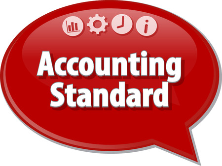 term: Speech bubble dialog illustration of business term saying Accounting standard