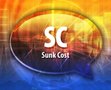 sc: word speech bubble illustration of business acronym term SC Sunk Cost Stock Photo