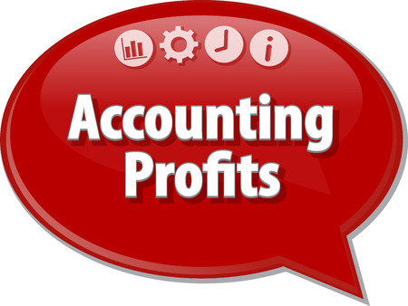 term: Speech bubble dialog illustration of business term saying Accounting profits Stock Photo