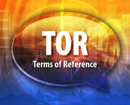 deliverables: word speech bubble illustration of business acronym term TOR Terms of Reference
