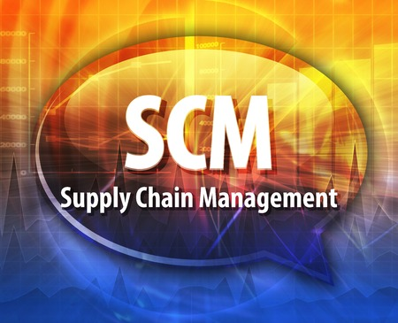 scm: word speech bubble illustration of business acronym term SCM Supply Chain Management