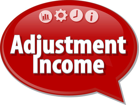term: Speech bubble dialog illustration of business term saying Adjustment income