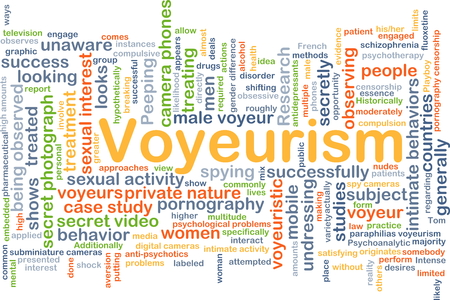 voyeur: Background concept wordcloud illustration of voyeurism Stock Photo