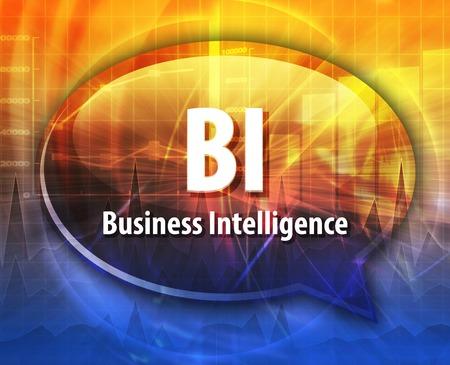 bi: Speech bubble illustration of information technology acronym abbreviation term definition BI Business Intelligence