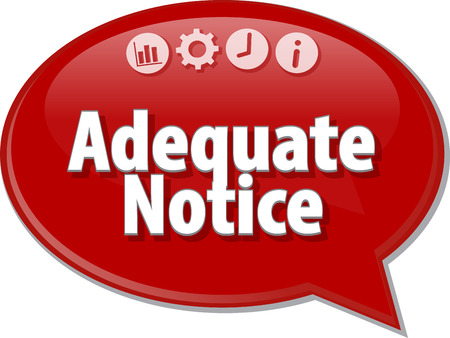 terminology: Speech bubble dialog illustration of business term saying Adequate notice