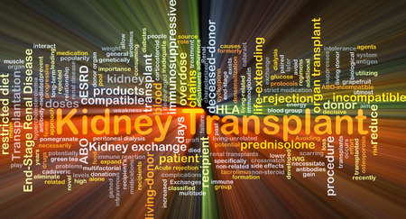 Background concept wordcloud illustration of kidney transplant glowing light Stock Photo