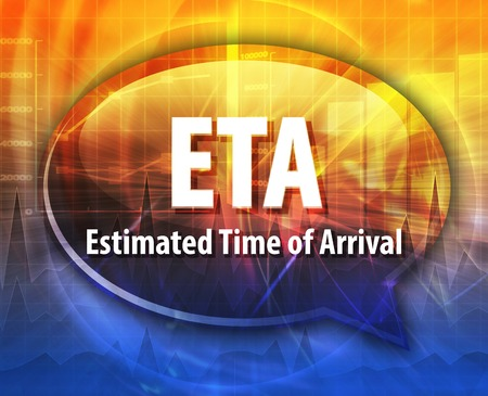 estimated: word speech bubble illustration of business acronym term ETA Estimated Time of Arrival Stock Photo