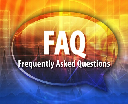 asked: word speech bubble illustration of business acronym term FAQ Frequently Asked Questions