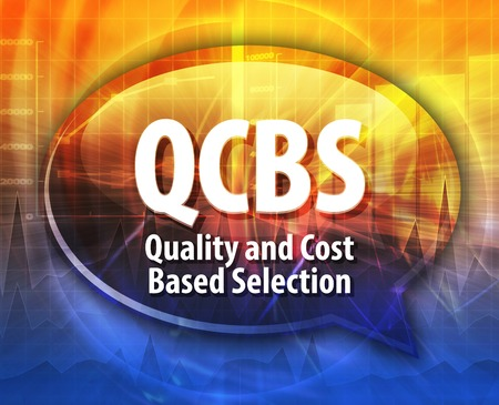 based: word speech bubble illustration of business acronym term QCBS Quality and Cost Based Selection