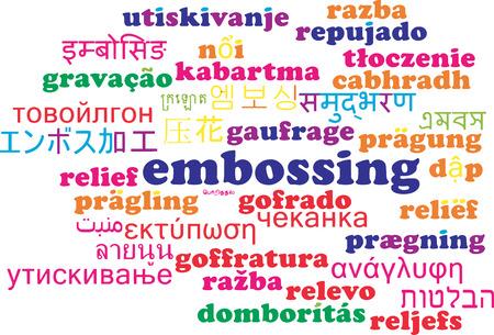 Background concept wordcloud multilanguage international many language illustration of embossing Stock Illustration - 43095129
