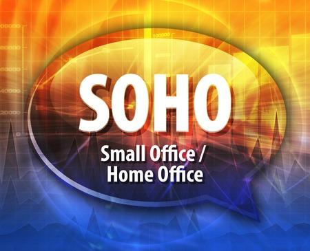 soho: word speech bubble illustration of business acronym term SOHO Small Office Home Office