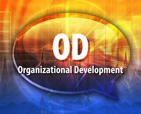 od: word speech bubble illustration of business acronym term OD Organizational Development