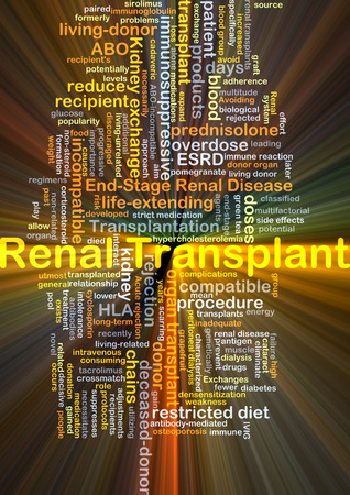 incompatible: Background concept wordcloud illustration of renal transplant glowing light