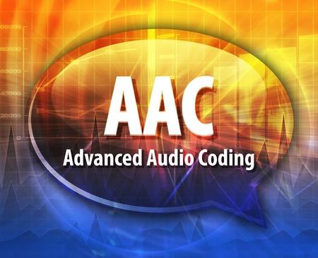 advanced technology: speech bubble illustration of information technology acronym abbreviation term definition, AAC Advanced Audio Coding Stock Photo