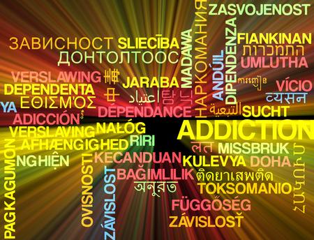 dependency: Background concept wordcloud multilanguage international many language illustration of addiction glowing light