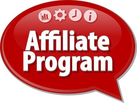 program: Speech bubble dialog illustration of business term saying Affiliate program