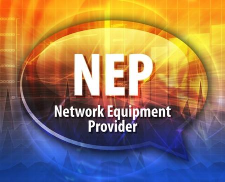 abbreviation: Speech bubble illustration of information technology acronym abbreviation term definition NEP Network Equipment Provider