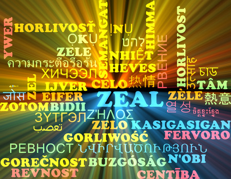 zeal: Background concept wordcloud multilanguage international many language illustration of zeal glowing light