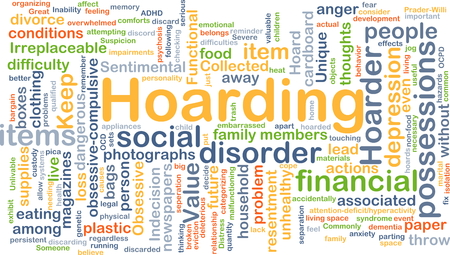 obsessive compulsive: Background concept wordcloud illustration of hoarding Stock Photo