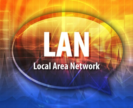 lan: Speech bubble illustration of information technology acronym abbreviation term definition LAN Local Area Network