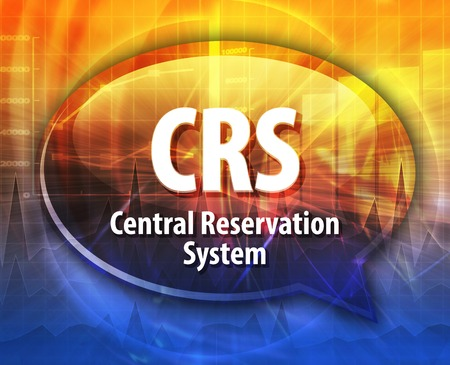 reservation: Speech bubble illustration of information technology acronym abbreviation term definition CRS Central Reservation System