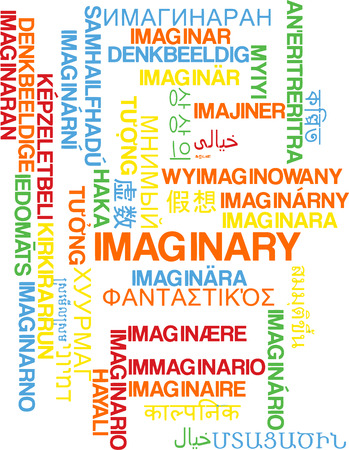 imaginary: Background concept wordcloud multilanguage international many language illustration of imaginary Stock Photo