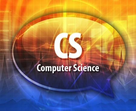 cs: Speech bubble illustration of information technology acronym abbreviation term definition CS Computer Science