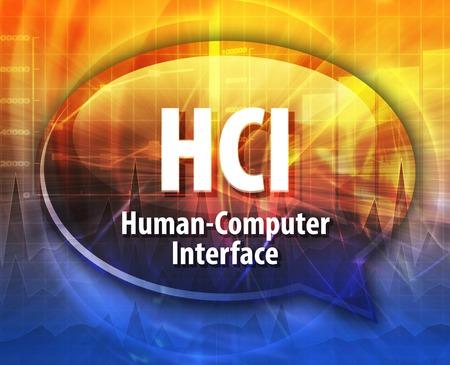 definition: Speech bubble illustration of information technology acronym abbreviation term definition  HCI Human Computer Interface