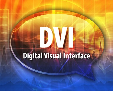 dvi: Speech bubble illustration of information technology acronym abbreviation term definition DVI Digital Visual Interface Stock Photo