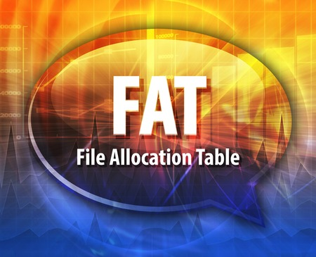 allocation: Speech bubble illustration of information technology acronym abbreviation term definition FAT File Allocation Table