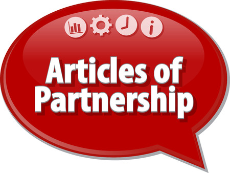 articles: Speech bubble dialog illustration of business term saying Articles of Partnership