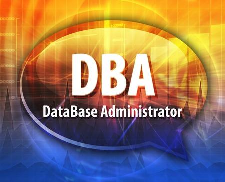 abbreviation: Speech bubble illustration of information technology acronym abbreviation term definition DBA Database Administrator