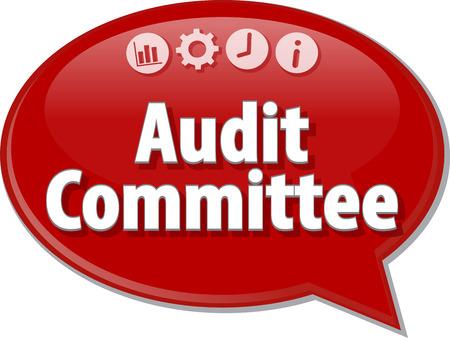 auditoría: Ilustración de diálogo Burbuja del discurso del término de negocios diciendo Comité de Auditoría Financiera