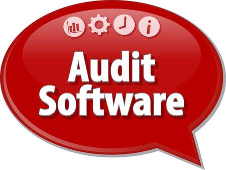 auditoría: Ilustración de diálogo Burbuja del discurso del término de negocios diciendo Auditoría Software Finanzas