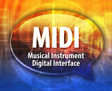 midi: Speech bubble illustration of information technology acronym abbreviation term definition MIDI Musical Instrument Digital Interface