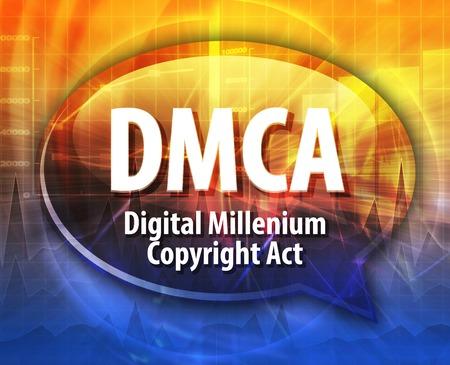 Speech bubble illustration of information technology acronym abbreviation term definition DMCA Digital Millennium Copyright Act Standard-Bild