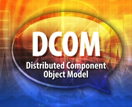 distributed: Speech bubble illustration of information technology acronym abbreviation term definition DCOM Distributed Component Object Model