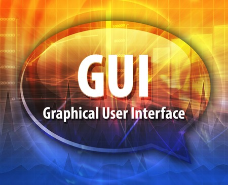 graphical user interface: Speech bubble illustration of information technology acronym abbreviation term definition  GUI Graphical User Interface Stock Photo