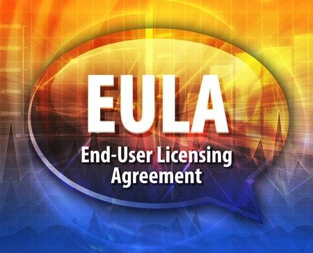 technology agreement: Speech bubble illustration of information technology acronym abbreviation term definition EULA End User Licensing Agreement