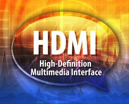 definition: Speech bubble illustration of information technology acronym abbreviation term definition HDMI High Definition Multimedia Interface