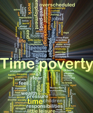 juggle: Background concept wordcloud illustration of time poverty glowing light Stock Photo
