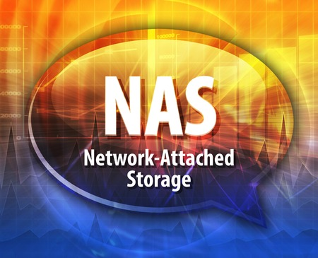 nas: Speech bubble illustration of information technology acronym abbreviation term definition NAS Network Attached Storage