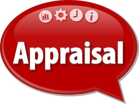 appraisal: Speech bubble dialog illustration of business term saying Appraisal Stock Photo