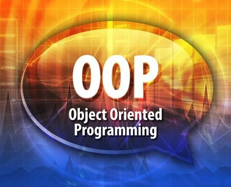 oriented: Speech bubble illustration of information technology acronym abbreviation term definition OOP Object Oriented Programming Stock Photo
