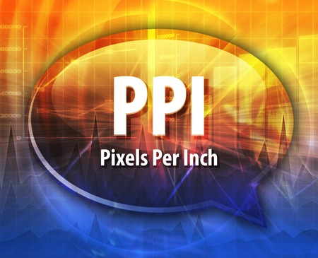 inch: Speech bubble illustration of information technology acronym abbreviation term definition PPI Pixels Per Inch