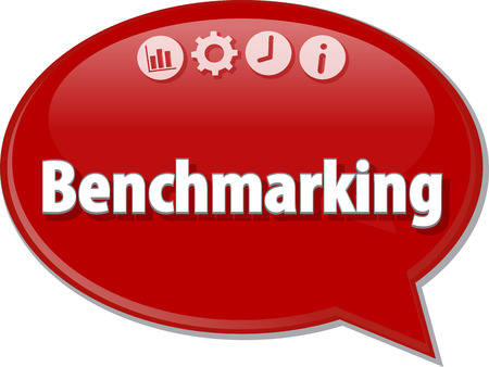 term: Speech bubble dialog illustration of business term saying Benchmarking