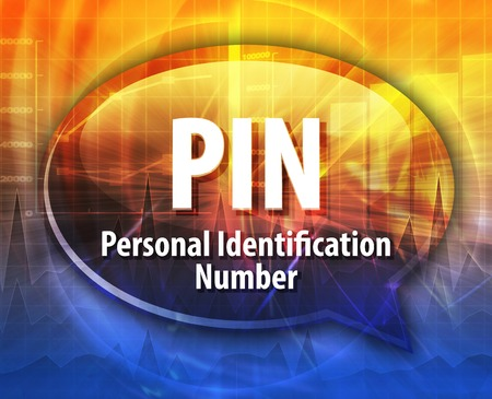 personal identification number: Speech bubble illustration of information technology acronym abbreviation term definition PIN Personal Identification Number Stock Photo