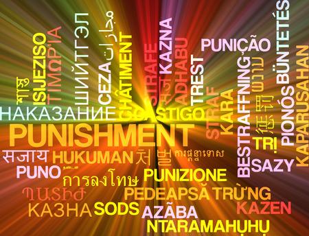 punishment: Background concept wordcloud multilanguage international many language illustration of punishment glowing light Stock Photo