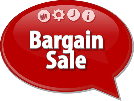 bargain: Speech bubble dialog illustration of business term saying Bargain Sale