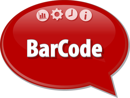 terminology: Speech bubble dialog illustration of business term saying Barcode Bar Code
